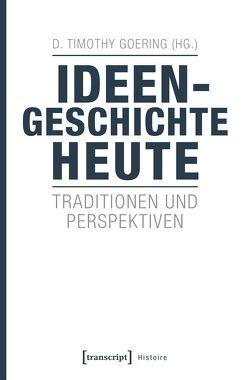 Ideengeschichte heute von Goering,  D. Timothy