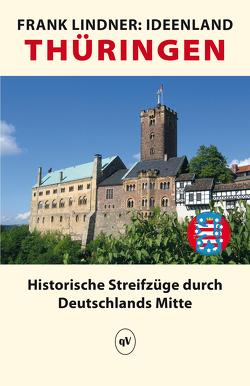 Ideenland Thüringen von Lindner,  Frank