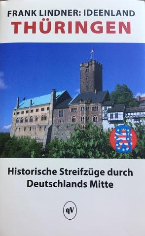 Ideenland Thüringen Von Lindner Frank Historische