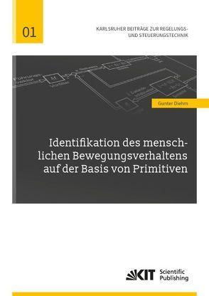 Identifikation des menschlichen Bewegungsverhaltens auf der Basis von Primitiven von Diehm,  Gunter