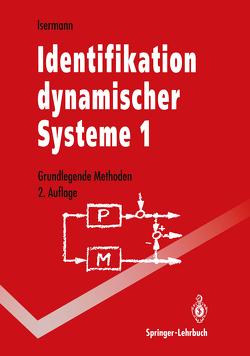 Identifikation dynamischer Systeme 1 von Isermann,  Rolf