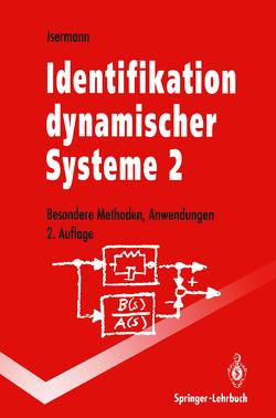 Identifikation dynamischer Systeme 2 von Isermann,  Rolf