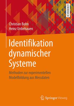 Identifikation dynamischer Systeme von Bohn,  Christian, Unbehauen,  Heinz