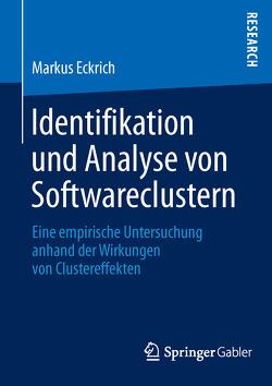 Identifikation und Analyse von Softwareclustern von Eckrich,  Markus