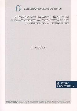 Identifizierung, Herkunft, Mengen und Zusammensetzungen von Exstäuben von Höke,  Silke