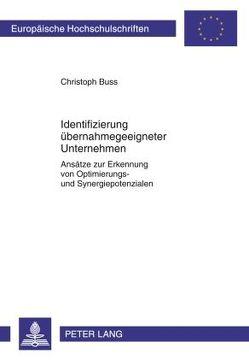 Identifizierung übernahmegeeigneter Unternehmen von Buss,  Christoph