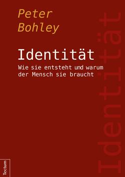 Identität von Bohley,  Peter