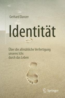 Identität von Danzer,  Gerhard
