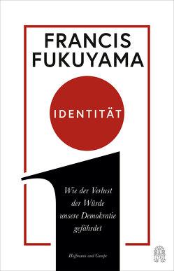 Identität von Fukuyama,  Francis, Rullkötter,  Bernd