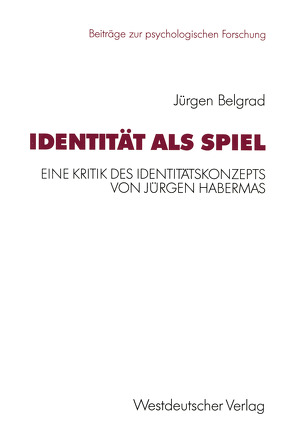 Identität als Spiel von Belgrad,  Jürgen