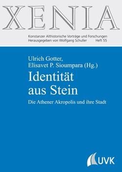 Identität aus Stein von Gotter,  Ulrich, Sioumpara,  Elisavet P.