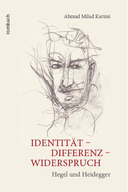 Identität – Differenz – Widerspruch von Karimi,  Ahmad Milad