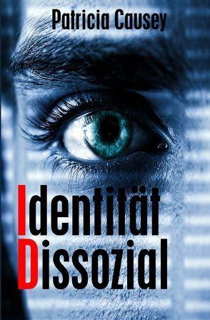 Identität Dissozial von Causey,  Patricia