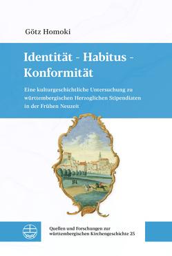 Identität – Habitus – Konformität von Homoki,  Götz