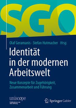 Identität in der modernen Arbeitswelt von Geramanis,  Olaf, Hutmacher,  Stefan