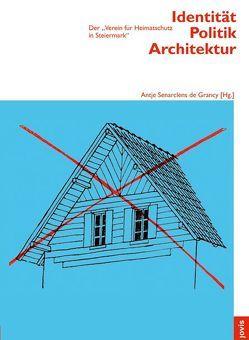 Identität Politik Architektur von Senarclens de Grancy,  Antje