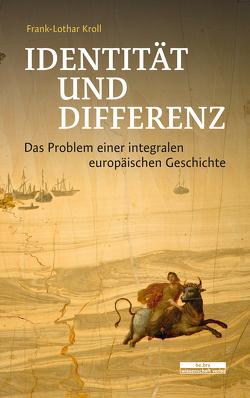 Identität und Differenz von Kroll,  Frank-Lothar