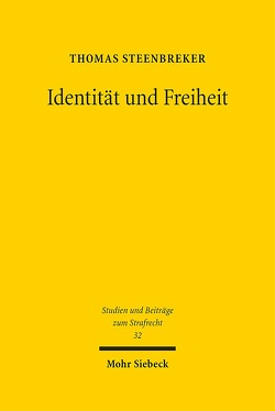 Identität und Freiheit von Steenbreker,  Thomas