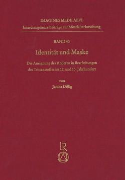 Identität und Maske von Dillig,  Janina