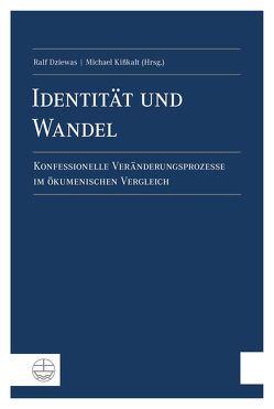 Identität und Wandel von Dziewas,  Ralf, Kißkalt,  Michael
