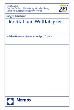 Identität und Weltfähigkeit von Kühnhardt,  Ludger