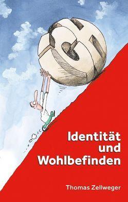 Identität und Wohlbefinden von Zellweger,  Thomas