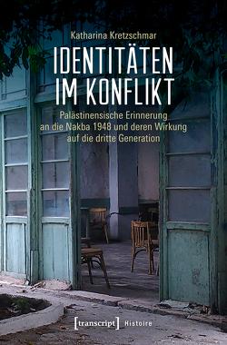 Identitäten im Konflikt von Kretzschmar,  Katharina