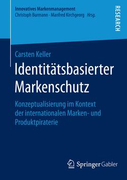 Identitätsbasierter Markenschutz von Keller,  Carsten