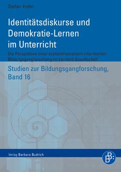 Identitätsdiskurse und Demokratie-Lernen im Unterricht von Hahn,  Stefan