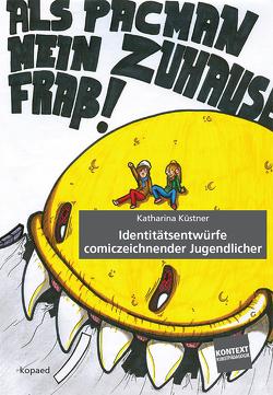 Identitätsentwürfe comiczeichnender Jugendlicher von Küstner,  Katharina
