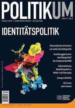 Identitätspolitik von Bieling,  Hans-Jürgen