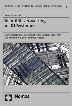 Identitätsverwaltung in IKT-Systemen von Steinbrück,  Anne