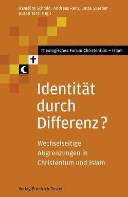 Identität durch Differenz? von Renz,  Andreas, Schmid,  Hansjörg, Sperber,  Jutta, Terzi,  Duran