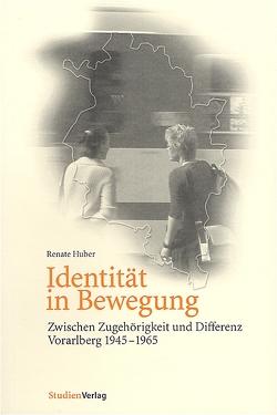 Identität in Bewegung von Huber,  Renate
