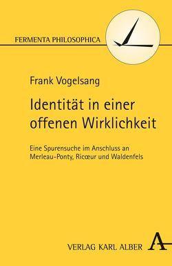Identität in einer offenen Wirklichkeit von Vogelsang,  Frank