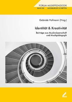 Identität & Kreativität von Hofmann,  Gabriele