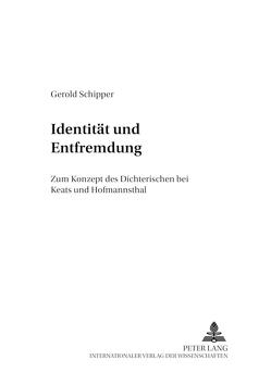 Identität und Entfremdung von Schipper,  Gerold