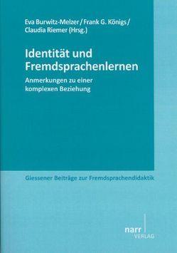Identität und Fremdsprachenlernen von Burwitz-Melzer,  Eva, Königs,  Frank G, Riemer,  Claudia