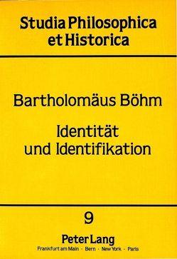 Identität und Identifikation von Böhm,  Bartholomäus