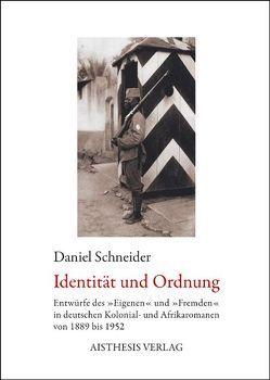 Identität und Ordnung von Schneider,  Daniel