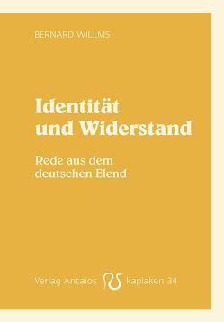 Identität und Widerstand von Willms,  Bernard