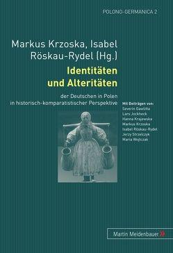 Identitäten und Alteritäten von Krzoska,  Markus, Röskau-Rydel,  Isabel