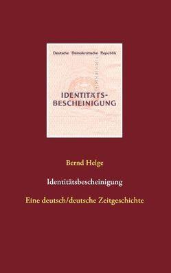 Identitätsbescheinigung von Helge,  Bernd