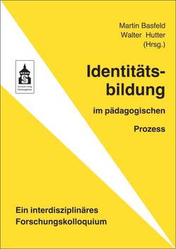 Identitätsbildung von Basfeld,  Martin, Hutter,  Walter