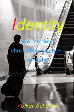 Identity von Schunck,  Volker