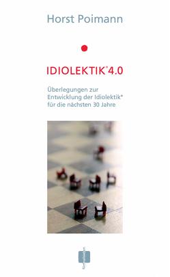 Idiolektik 4.0 von Poimann,  Horst