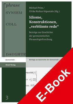 "Idiome, Konstruktionen, ""verblümte rede"" von Prinz,  Michael, Richter-Vapaatalo,  Ulrike"