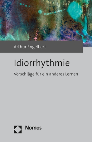 Idiorrhythmie von Engelbert,  Arthur