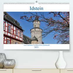 Idstein vom Frankfurter Taxifahrer Petrus Bodenstaff (Premium, hochwertiger DIN A2 Wandkalender 2021, Kunstdruck in Hochglanz) von Bodenstaff,  Petrus