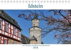 Idstein vom Frankfurter Taxifahrer Petrus Bodenstaff (Tischkalender 2018 DIN A5 quer) von Bodenstaff,  Petrus